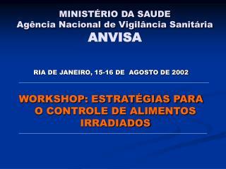MINISTÉRIO DA SAUDE Agência Nacional de Vigilância Sanitária ANVISA
