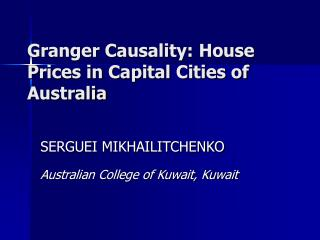 Granger Causality: House Prices in Capital Cities of Australia