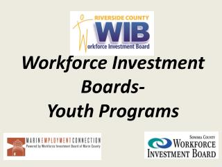 Workforce Investment Boards-  Youth Programs