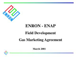 ENRON - ENAP Field Development Gas Marketing Agreement