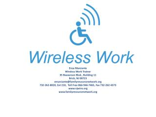 Enza Marciante Wireless Work Trainer 35  Beaverson  Blvd., Building 11 Brick, NJ 08723