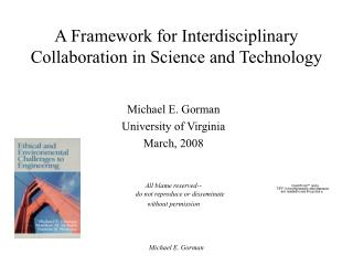 A Framework for Interdisciplinary Collaboration in Science and Technology