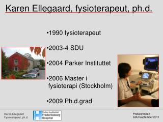 Karen Ellegaard, fysioterapeut, ph.d.