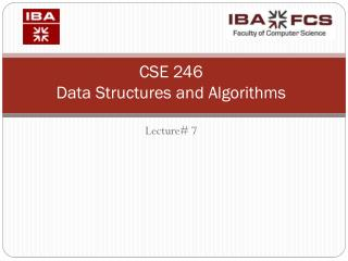 CSE 246 Data Structures and Algorithms