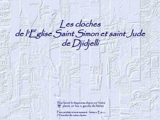 Les cloches  de l'Eglise Saint Simon et saint Jude de Djidjelli