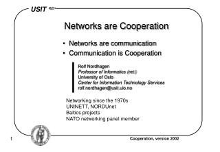 Networks are Cooperation