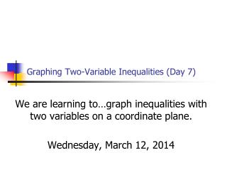 Graphing Two-Variable Inequalities Day 7