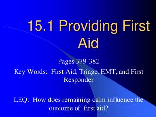 15.1 Providing First Aid