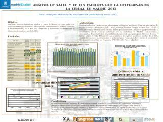 ANÁLISIS  DE  SALUD  Y  DE  LOS  FACTORES  QUE  LA  DETERMINAN  EN LA  CIUDAD  DE  MADRID  2013