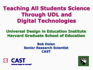 Teaching All Students Science Through UDL and Digital Technologies