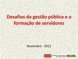 Desafios da gestão pública e a formação de servidores