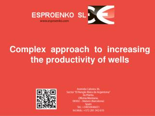 Complex  approach  to  i ncreas ing the  productivity of wells
