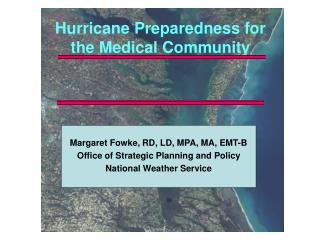 Hurricane Preparedness for the Medical Community