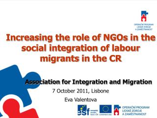 Increasing the  role  of NGOs  in  the social integration of labour migrants  in  the  CR
