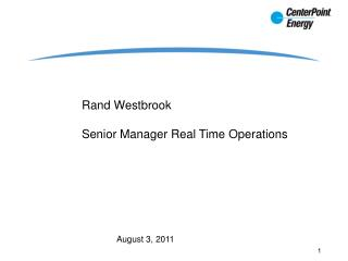 Rand Westbrook Senior Manager Real Time Operations