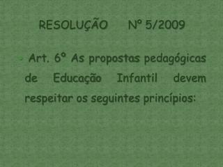 RESOLUÇÃO Nº 5/2009