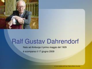 Ralf Gustav Dahrendorf