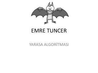 EMRE TUNCER