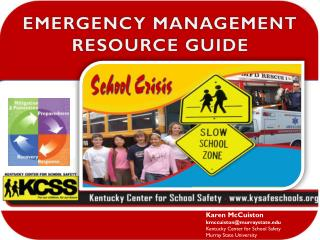 Karen McCuiston kmccuiston@murraystate Kentucky Center for School Safety