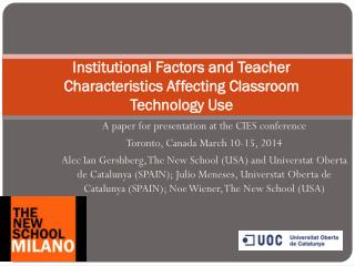 Institutional Factors and Teacher Characteristics Affecting Classroom Technology Use