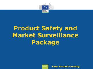 Product Safety and Market Surveillance Package