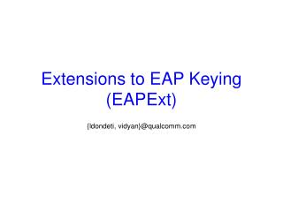 Extensions to EAP Keying  (EAPExt)