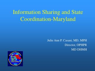Information Sharing and State Coordination-Maryland