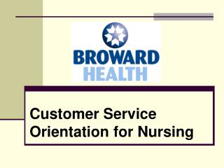 Customer Service Orientation for Nursing