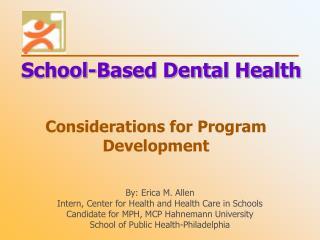 Considerations for Program Development