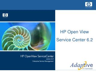 HP Open View  Service Center 6.2