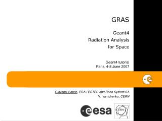 GRAS  Geant4  Radiation Analysis  for Space