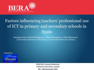 Factors influencing teachers' professional use of ICT in primary and secondary schools in Spain