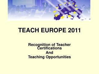 TEACH EUROPE 2011