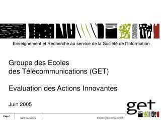 Enseignement et Recherche au service de la Société de l'Information