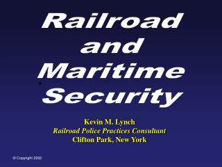 Railroad and Maritime Security