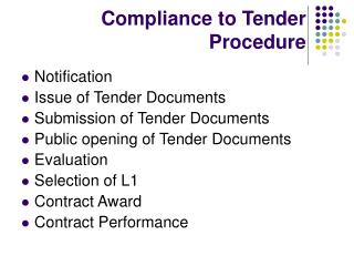 Compliance to Tender Procedure