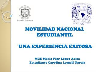 MOVILIDAD NACIONAL ESTUDIANTIL  UNA EXPERIENCIA EXITOSA