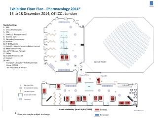 Exhibition Floor Plan - Pharmacology 2014* 16 to 18 December 2014, QEIICC , London