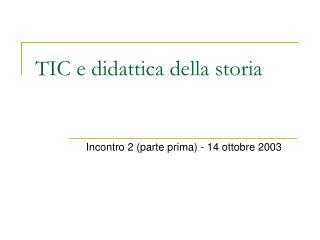 TIC e didattica della storia