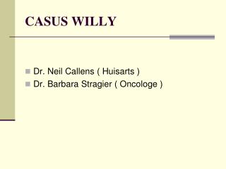 CASUS WILLY