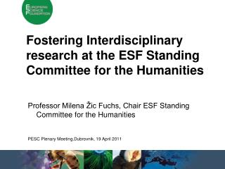 Fostering Interdisciplinary research at the ESF Standing Committee for the Humanities