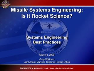 Missile Systems Engineering: Is It Rocket Science     Systems Engineering  Best Practices