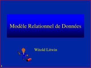 Modèle Relationnel de Données