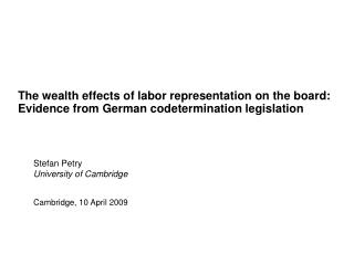 The wealth effects of labor representation on the board: