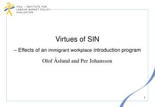 Virtues of SIN – Effects of an  immigrant workplace  introduction program