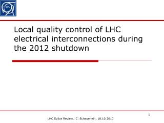 Local quality control of LHC electrical interconnections during the 2012 shutdown