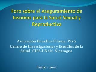 Foro sobre el Aseguramiento de Insumos para la Salud Sexual y Reproductiva