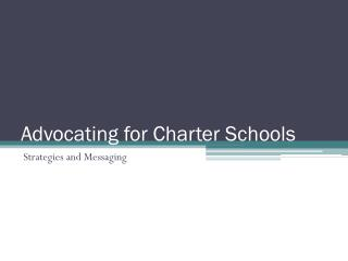 Advocating for Charter Schools