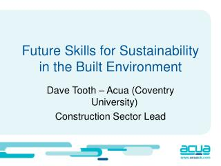 Future Skills for Sustainability in the Built Environment
