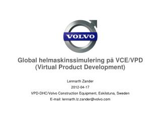 Global helmaskinssimulering p� VCE/VPD (Virtual Product Development)